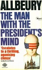 The Man with the President's Mind by Ted Allbeury