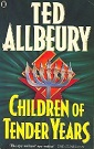 Children of Tender Years by Ted Allbeury