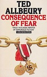 Consequence of fear by Ted Allbeury