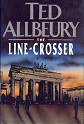 The line-crosser by Ted Allbeury