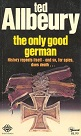 The only good German by Ted Allbeury