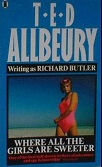 Where All the Girls Are Sweeter by Ted Allbeury